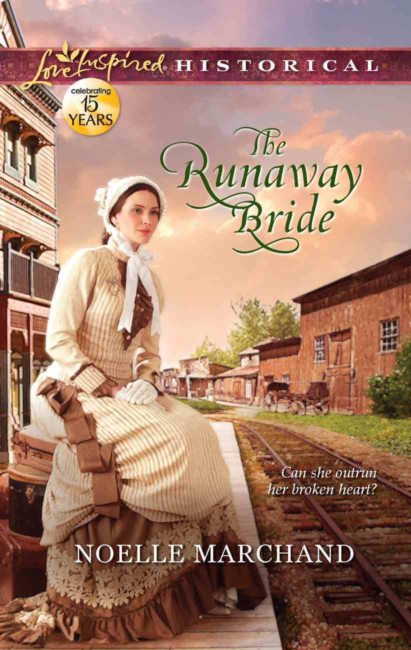 The Runaway Bride (Love Inspired Series Historical) eBook