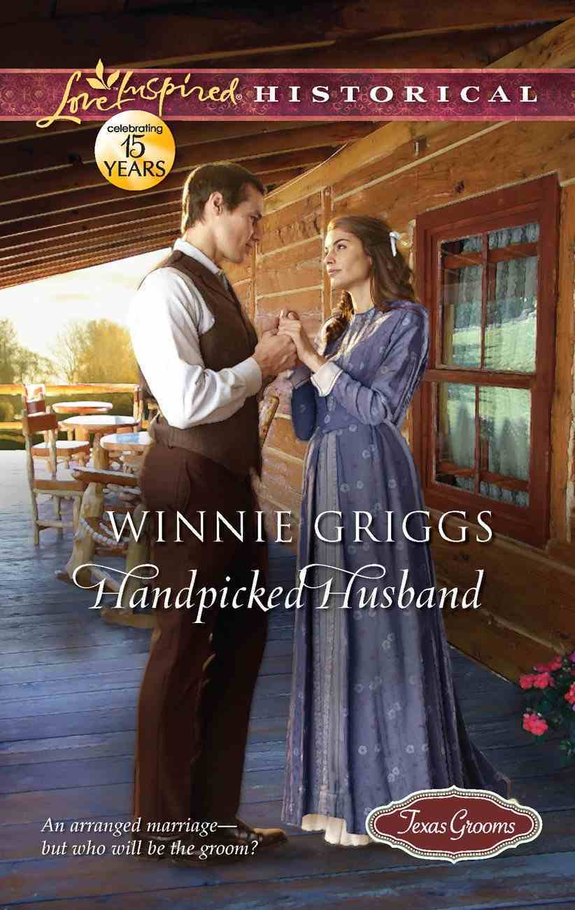 Handpicked Husband (Love Inspired Historical Series) eBook
