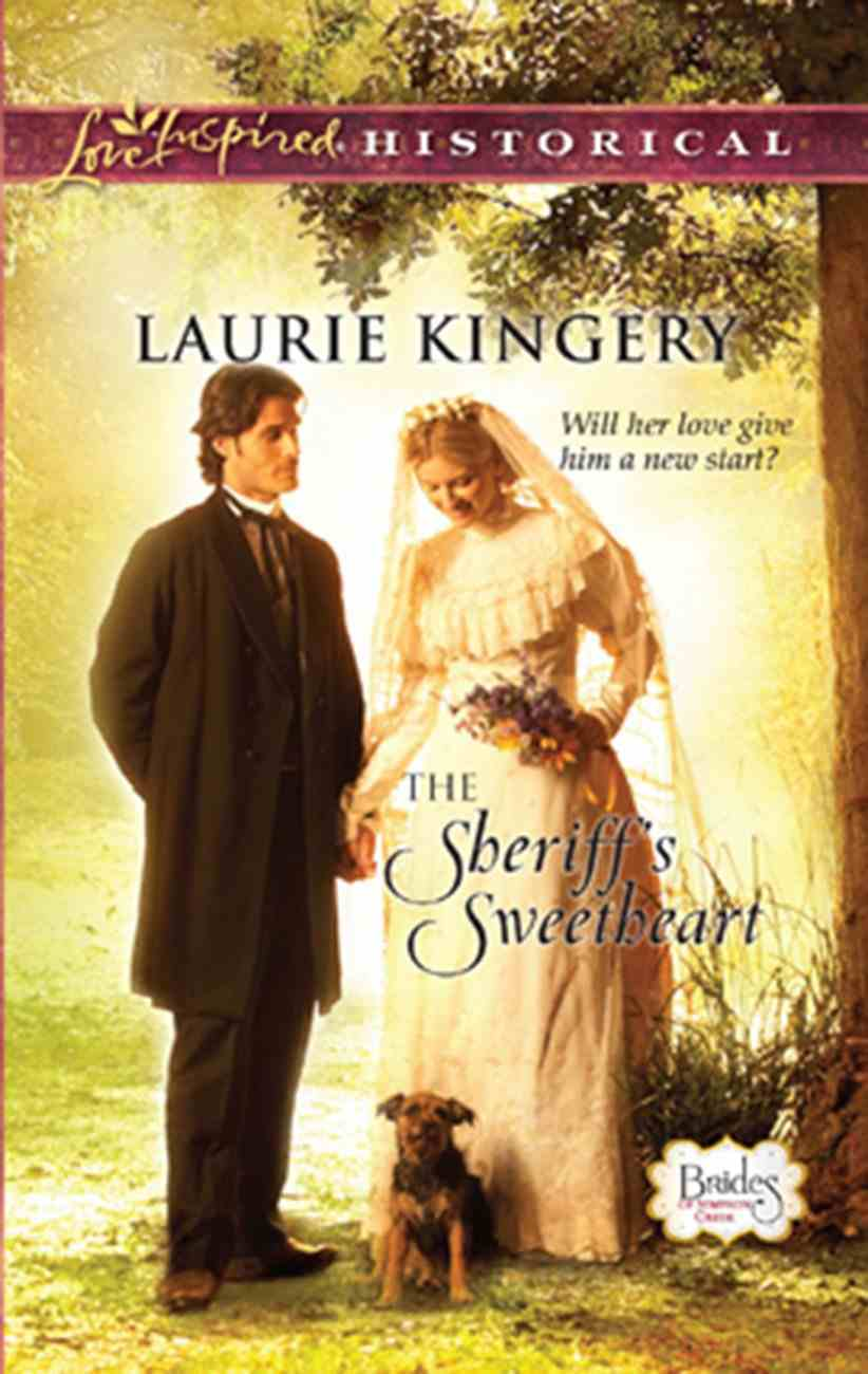 The Sheriff's Sweetheart (Love Inspired Series Historical) eBook