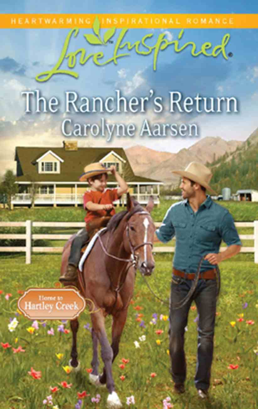 The Rancher's Return (Love Inspired Series) eBook