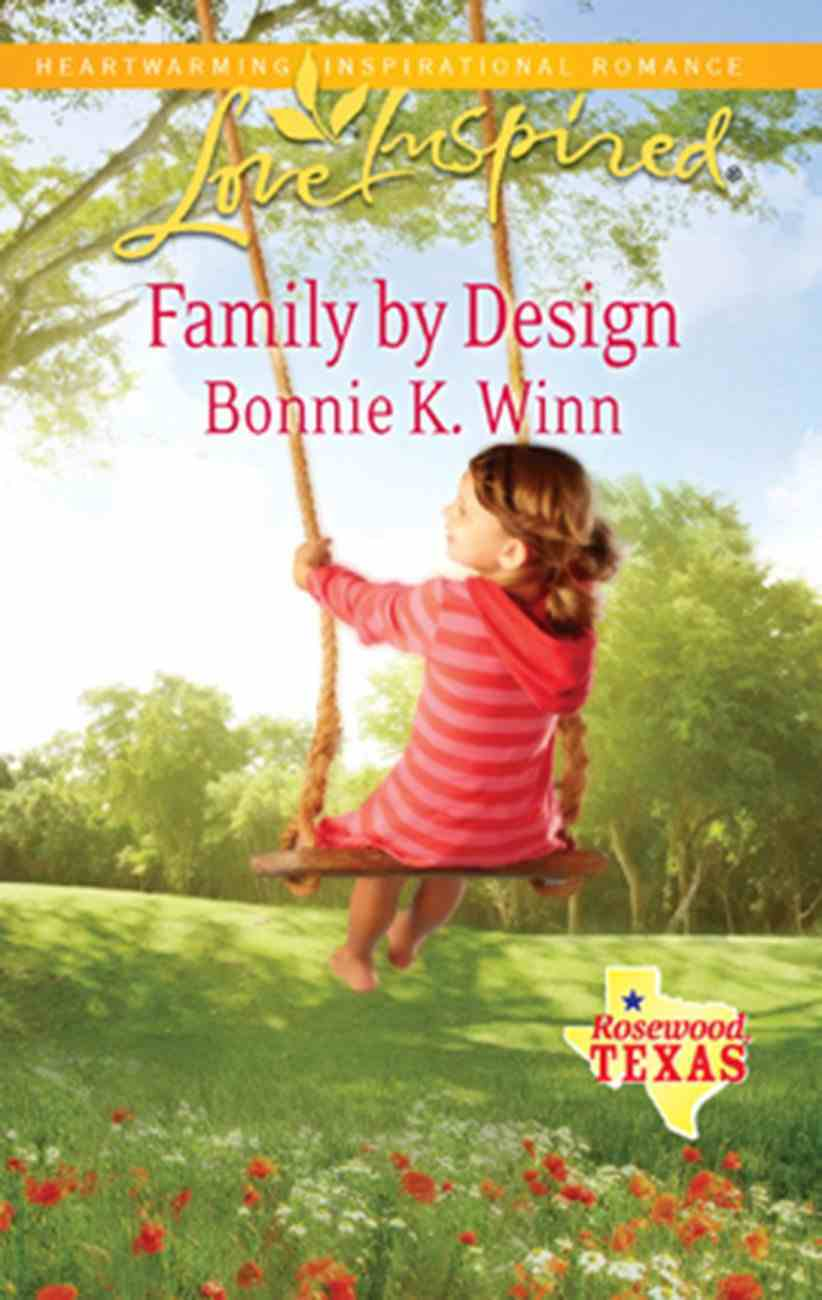Family By Design (Love Inspired Series) eBook