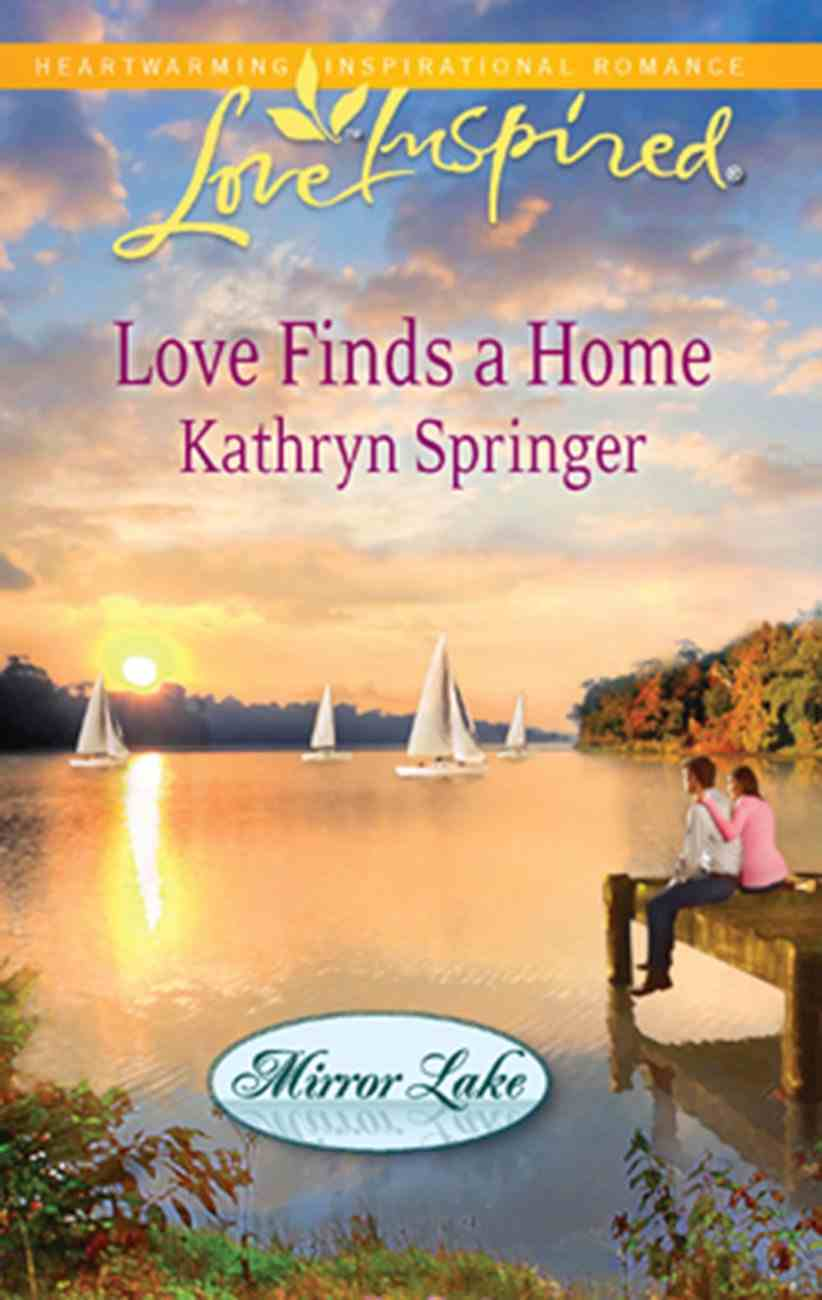 Love Finds a Home (Love Inspired Series) eBook