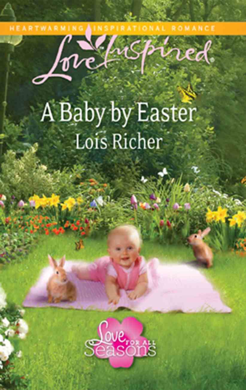 A Baby By Easter (Love Inspired Series) eBook