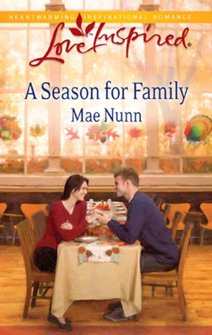 A Season For Family (Love Inspired Series) eBook