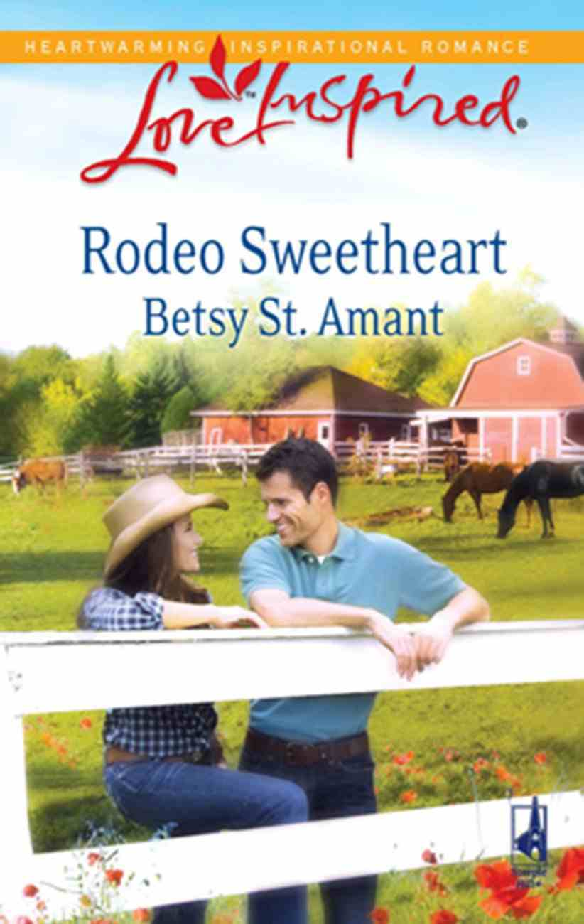 Rodeo Sweetheart (Love Inspired Series) eBook