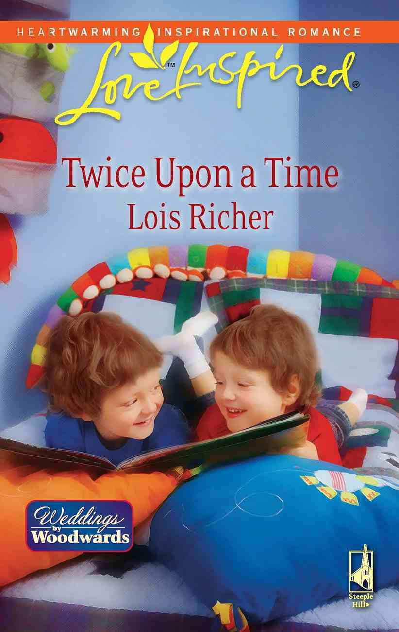 Twice Upon a Time (Love Inspired Series) eBook