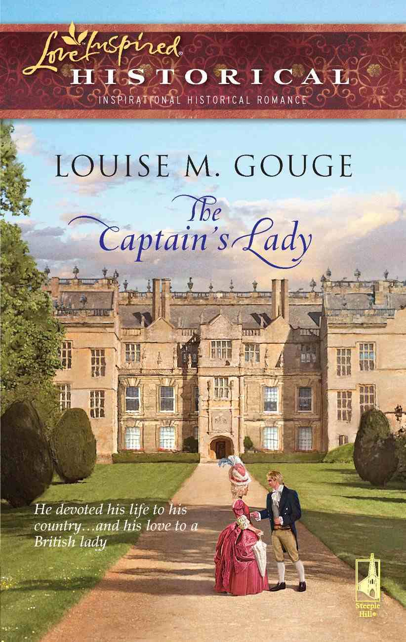 The Captain's Lady (Love Inspired Historical Series) eBook