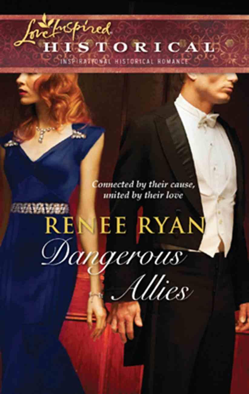 Dangerous Allies (Love Inspired Historical Series) eBook