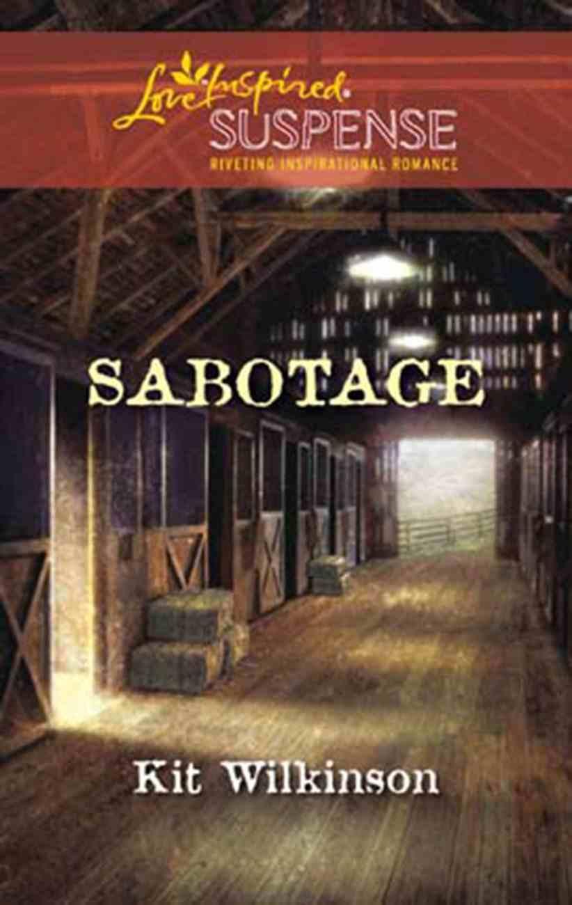 Sabotage (Love Inspired Suspense Series) eBook