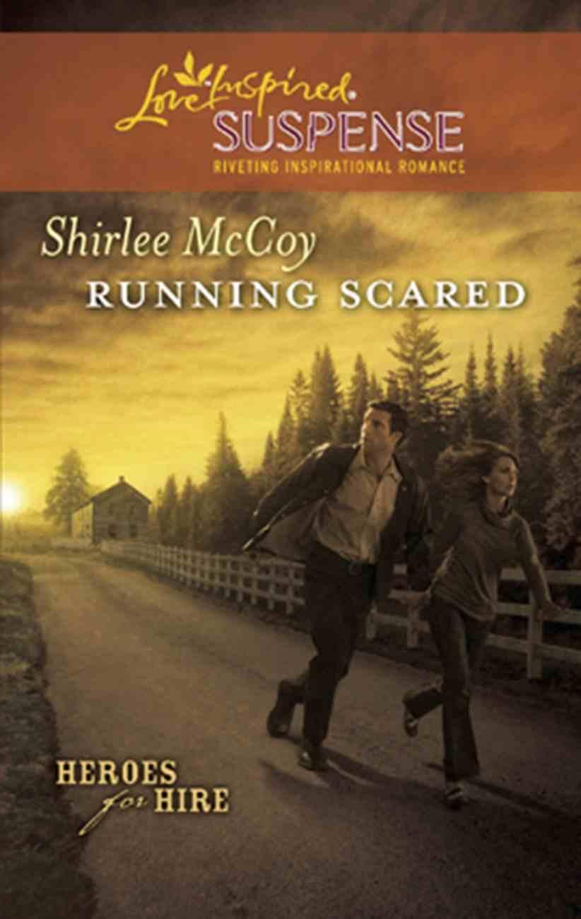 Running Scared (Love Inspired Suspense Series) eBook