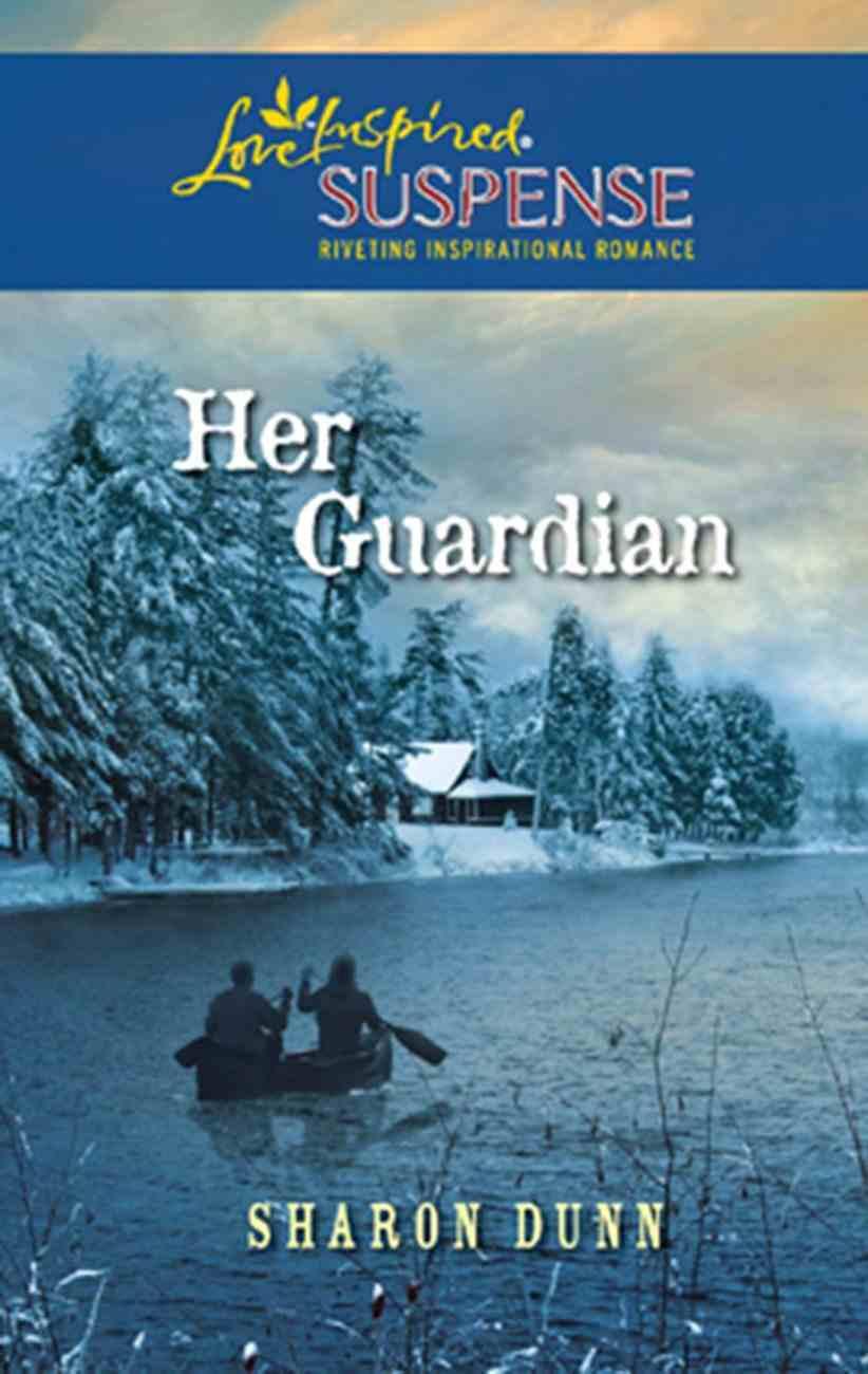 Her Guardian (Love Inspired Suspense Series) eBook