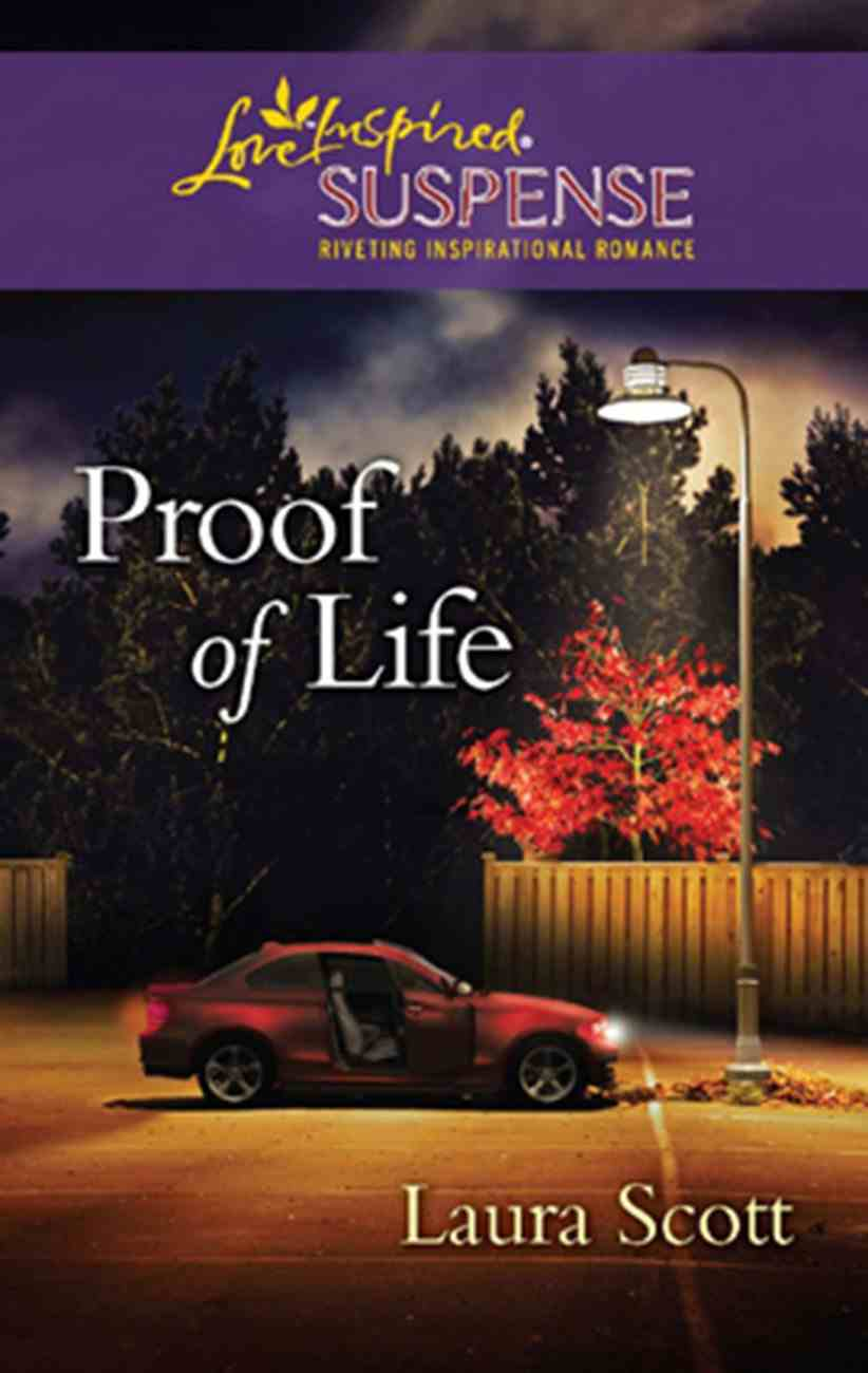 Proof of Life (Love Inspired Suspense Series) eBook