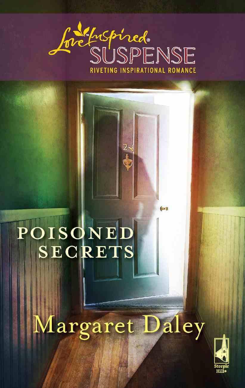 Poisoned Secrets (Love Inspired Suspense Series) eBook