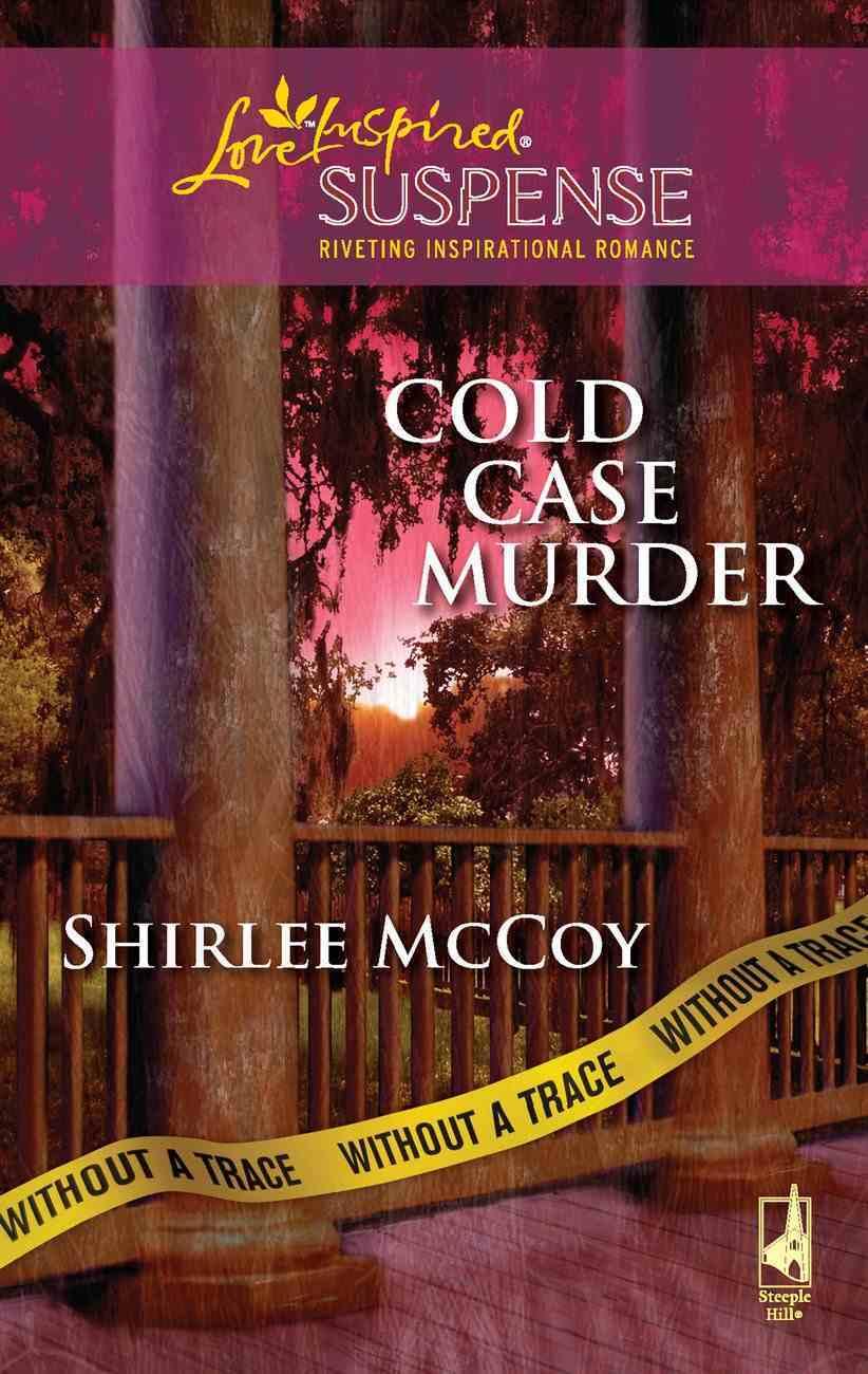 Cold Case Murder (Love Inspired Suspense Series) eBook