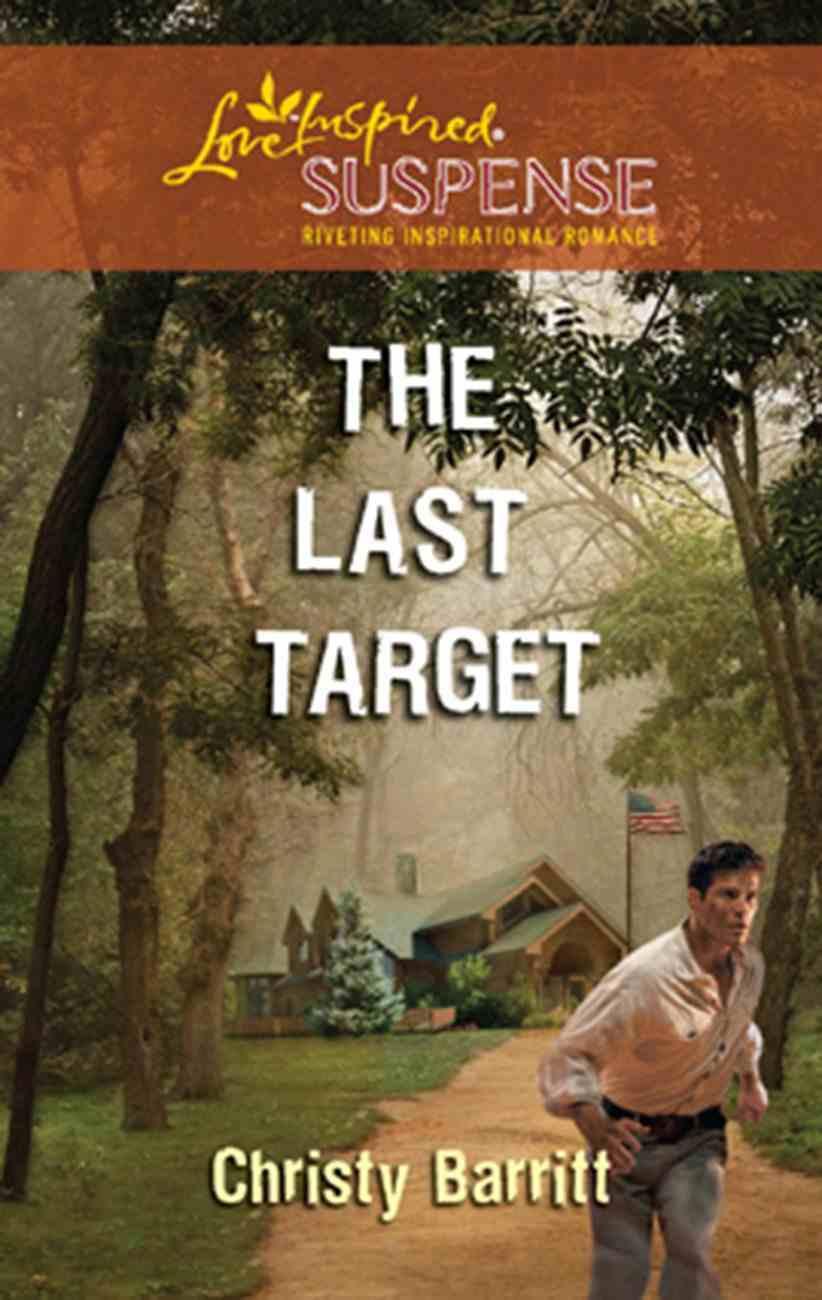 The Last Target (Love Inspired Suspense Series) eBook