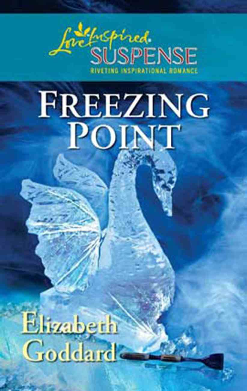 Freezing Point (Love Inspired Suspense Series) eBook