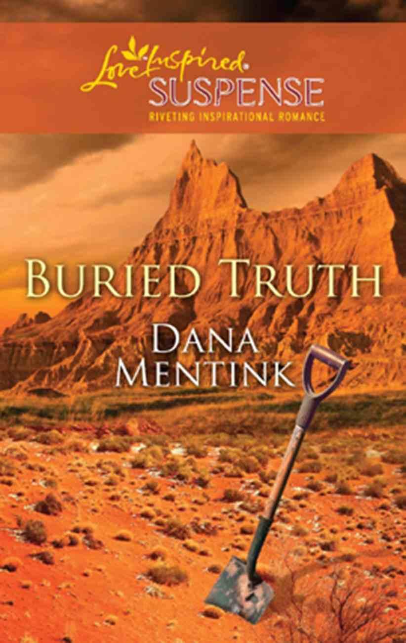 Buried Truth (Love Inspired Suspense Series) eBook