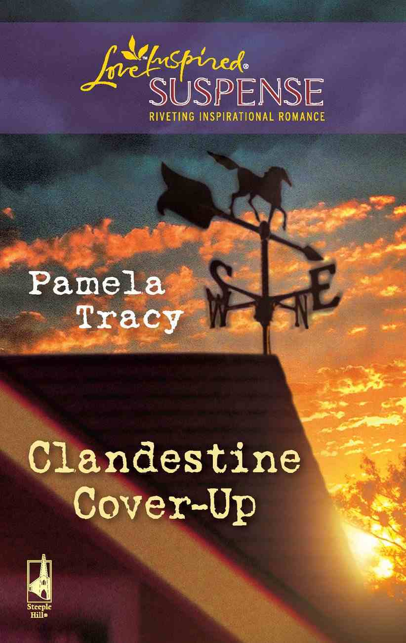 Clandestine Cover-Up (Love Inspired Suspense Series) eBook