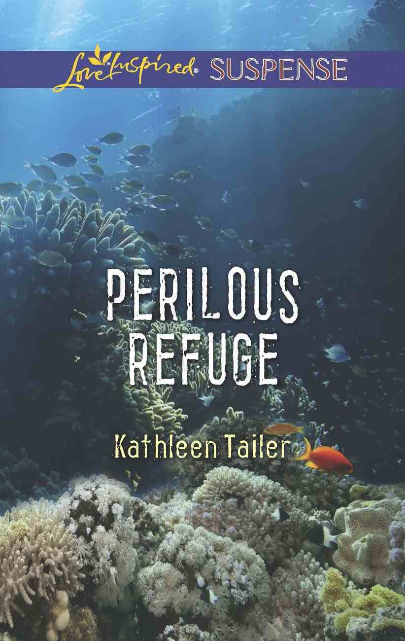 Perilous Refuge (Love Inspired Suspense Series) eBook