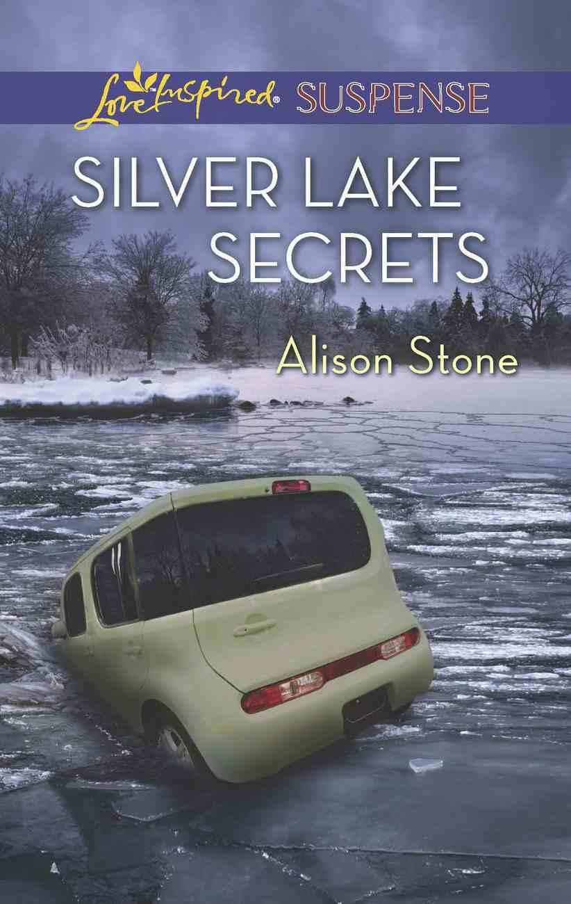 Silver Lake Secrets (Love Inspired Suspense Series) eBook