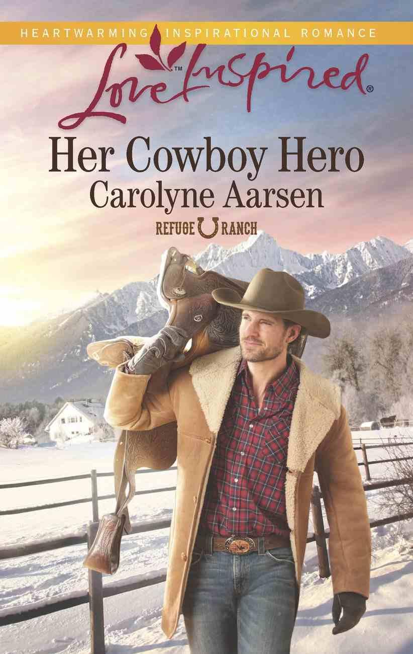 Her Cowboy Hero (Love Inspired Series) eBook