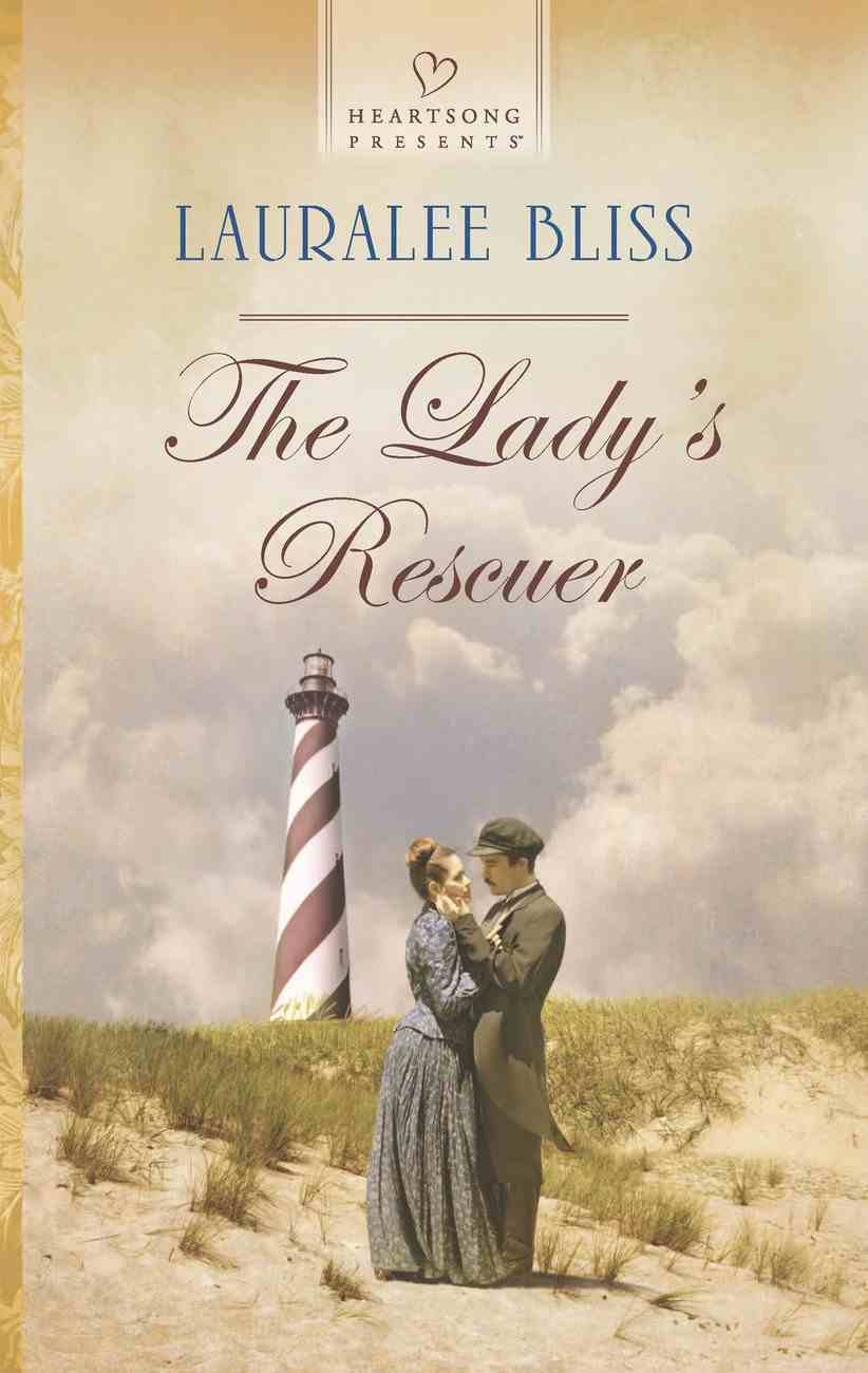 The Lady's Rescuer (#1126 in Heartsong Series) eBook