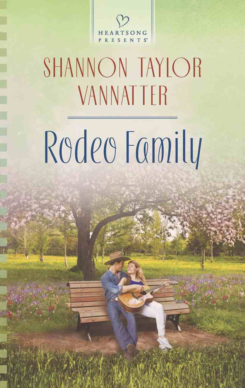 Rodeo Family (#1127 in Heartsong Series) eBook