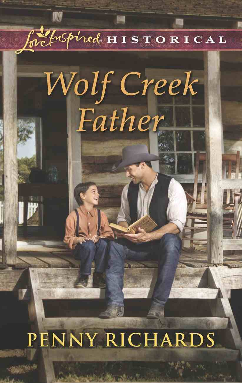 Wolf Creek Father (Love Inspired Historical Series) eBook