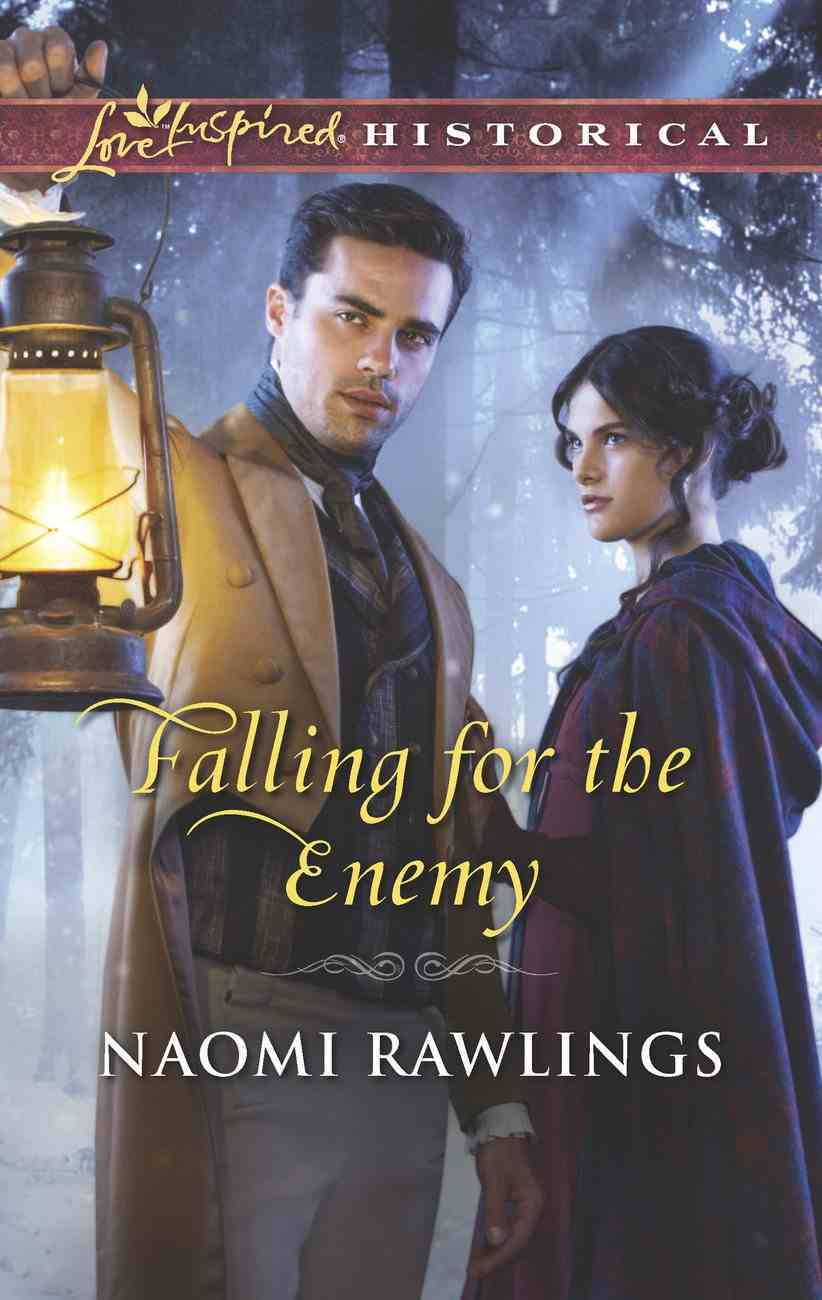 Falling For the Enemy (Love Inspired Historical Series) eBook