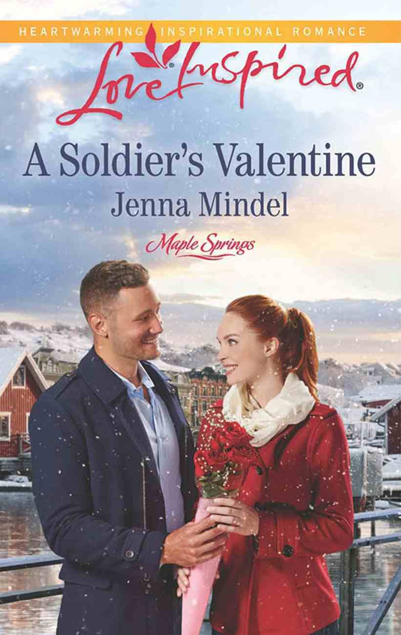 A Soldier's Valentine (Love Inspired Series) eBook