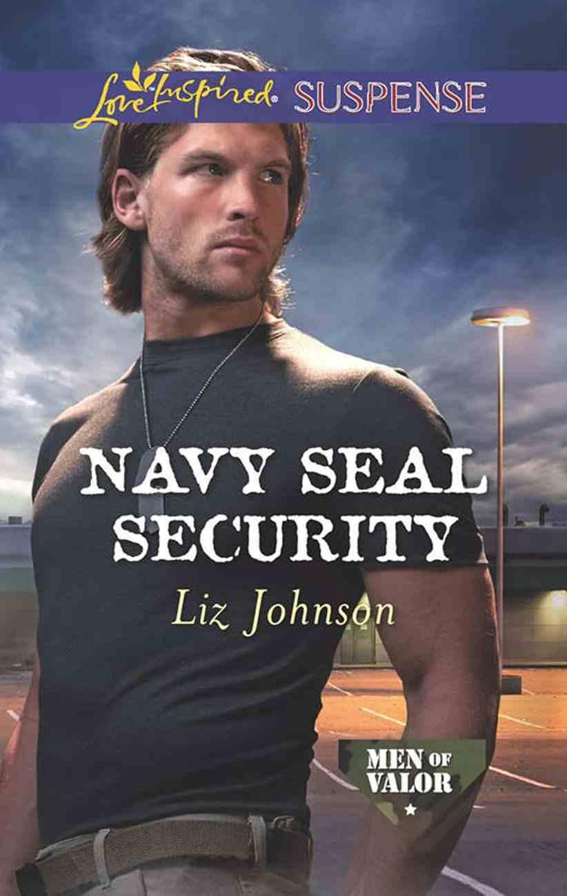 Navy Seal Security (Love Inspired Suspense Series) eBook