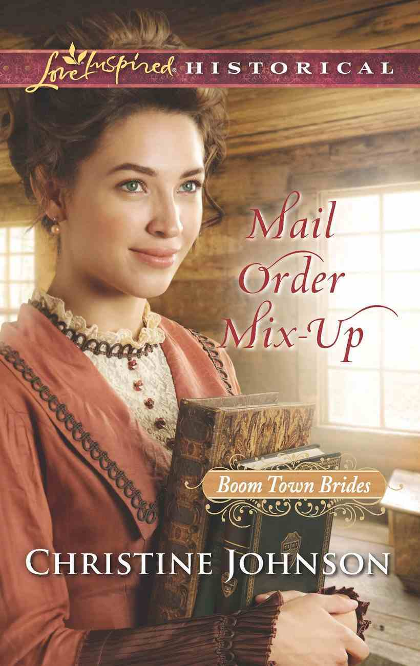 Mail Order Mix-Up (Love Inspired Historical Series) eBook