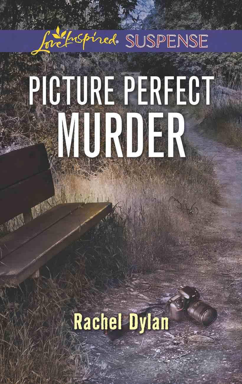 Picture Perfect Murder (Love Inspired Suspense Series) eBook
