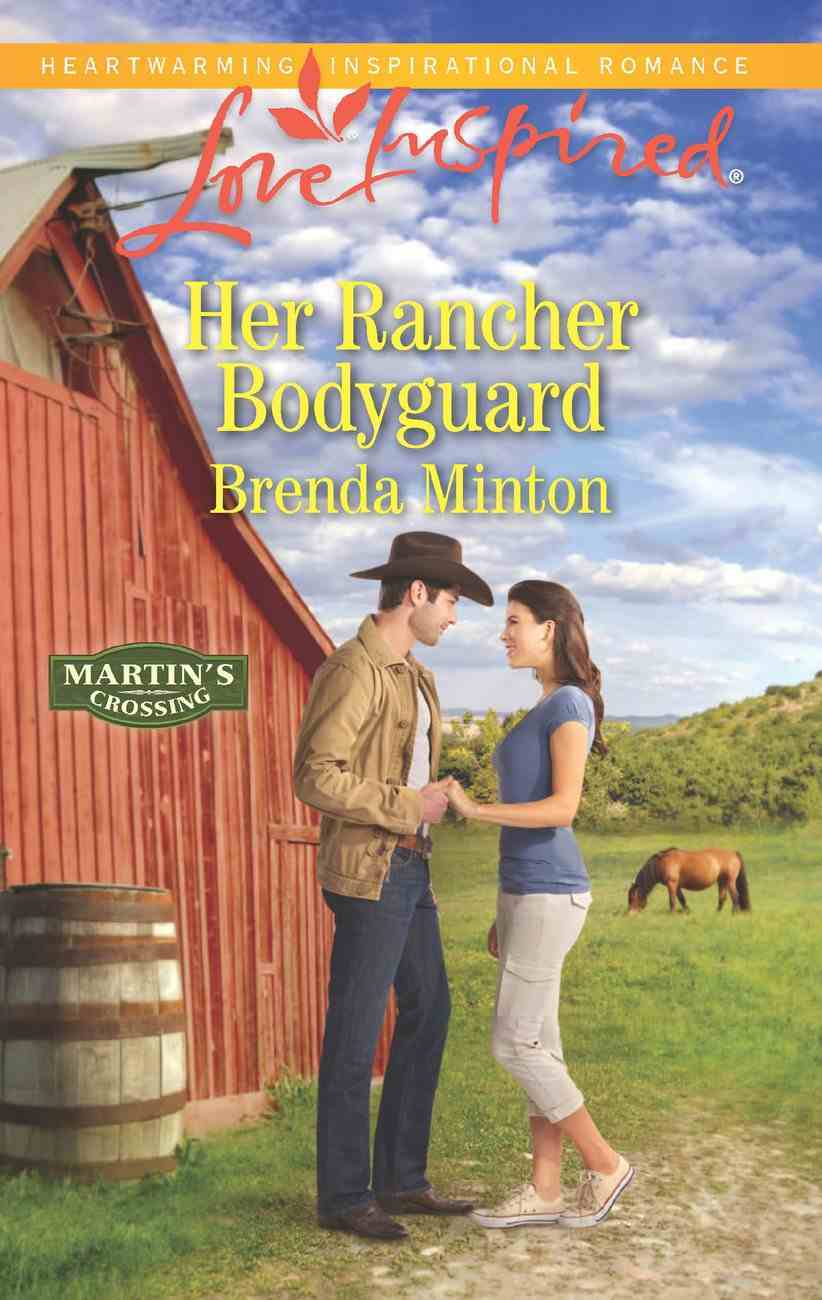 Her Rancher Bodyguard (Love Inspired Series) eBook