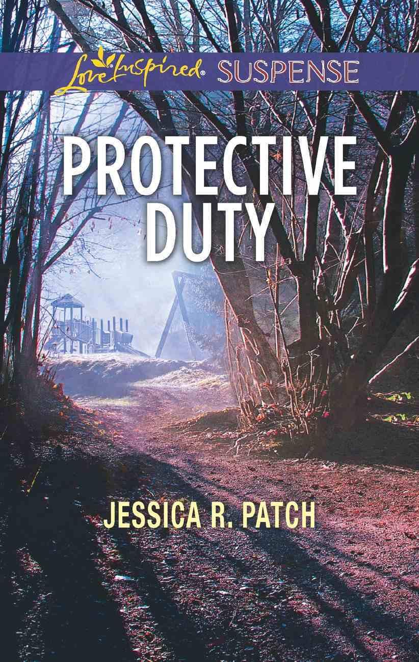 Protective Duty (Love Inspired Suspense Series) eBook