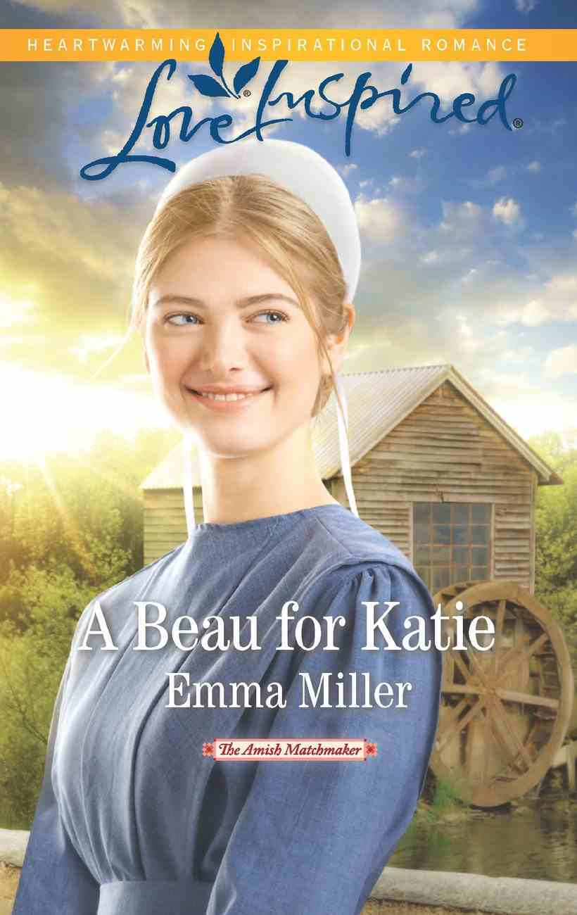 A Beau For Katie (Love Inspired Series) eBook