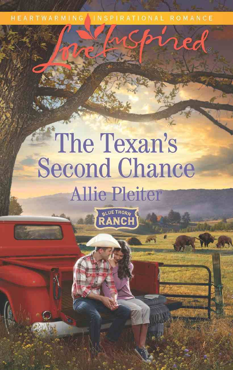 The Texan's Second Chance (Love Inspired Series) eBook