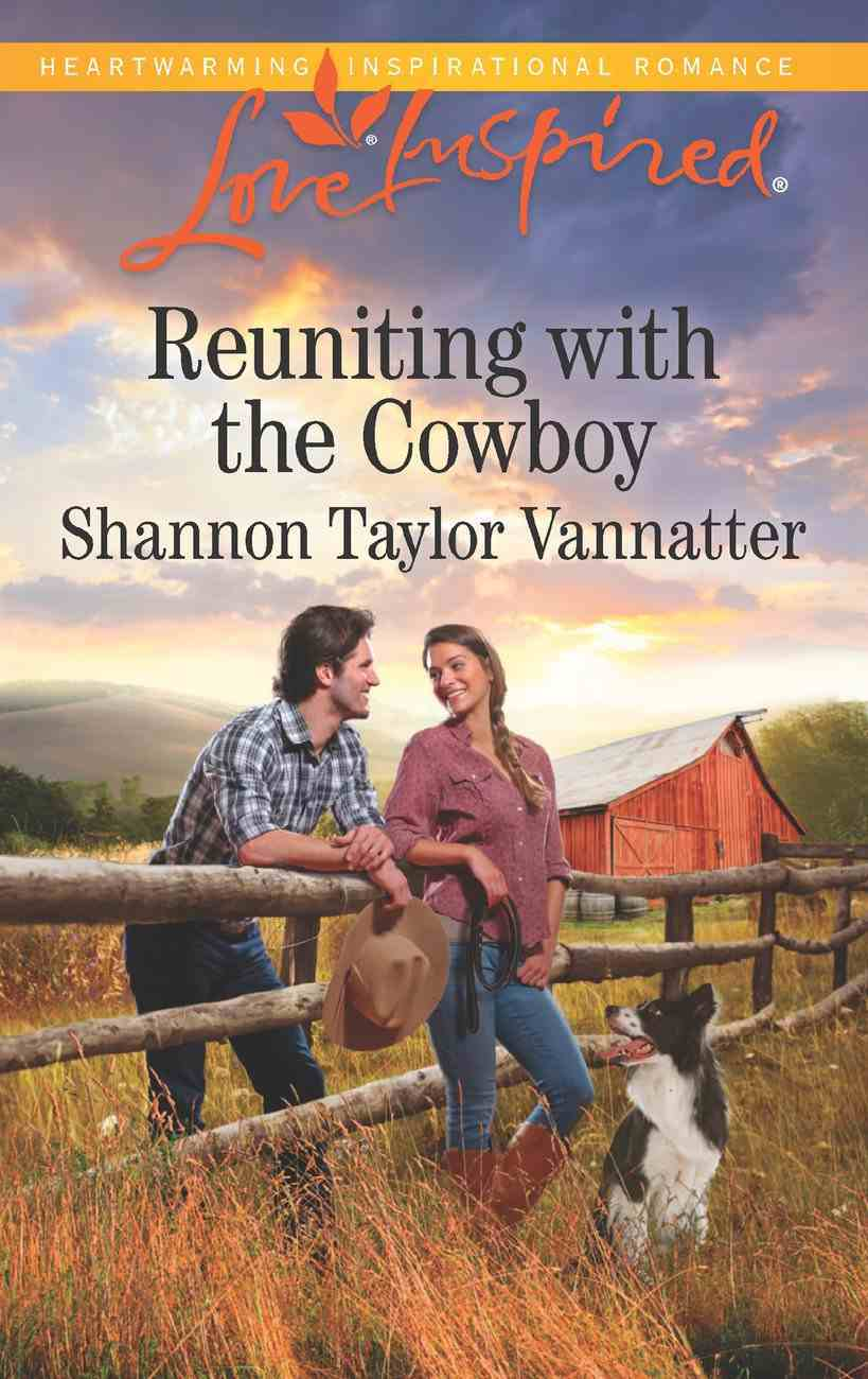 Reuniting With the Cowboy (Love Inspired Series) eBook