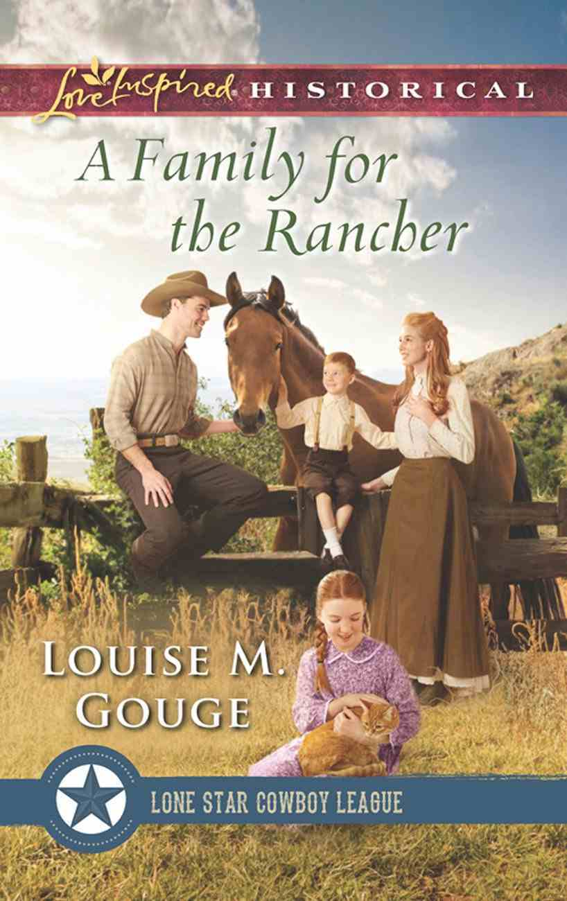 A Family For the Rancher (Love Inspired Historical Series) eBook