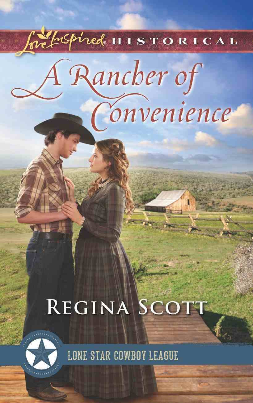 A Rancher of Convenience (Love Inspired Series Historical) eBook