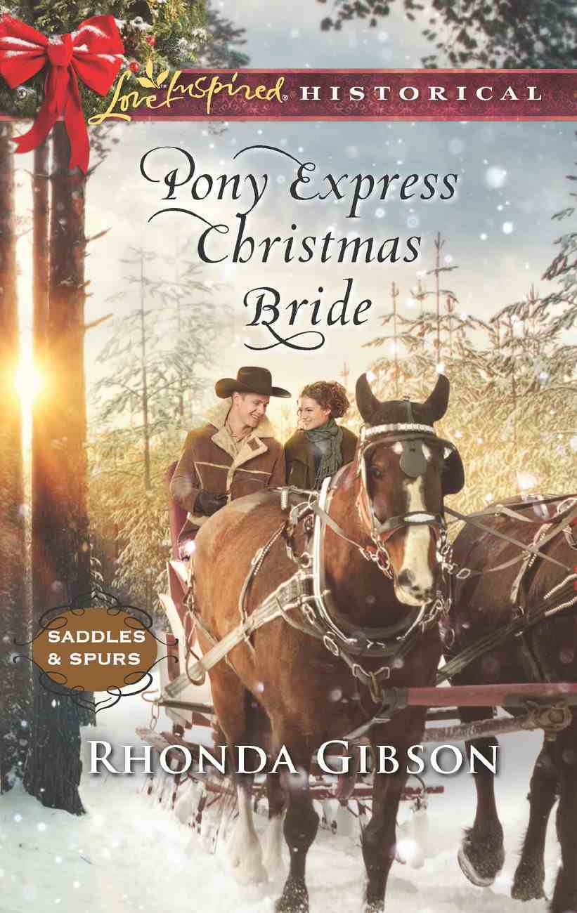 Pony Express Christmas Bride (Love Inspired Historical Series) eBook