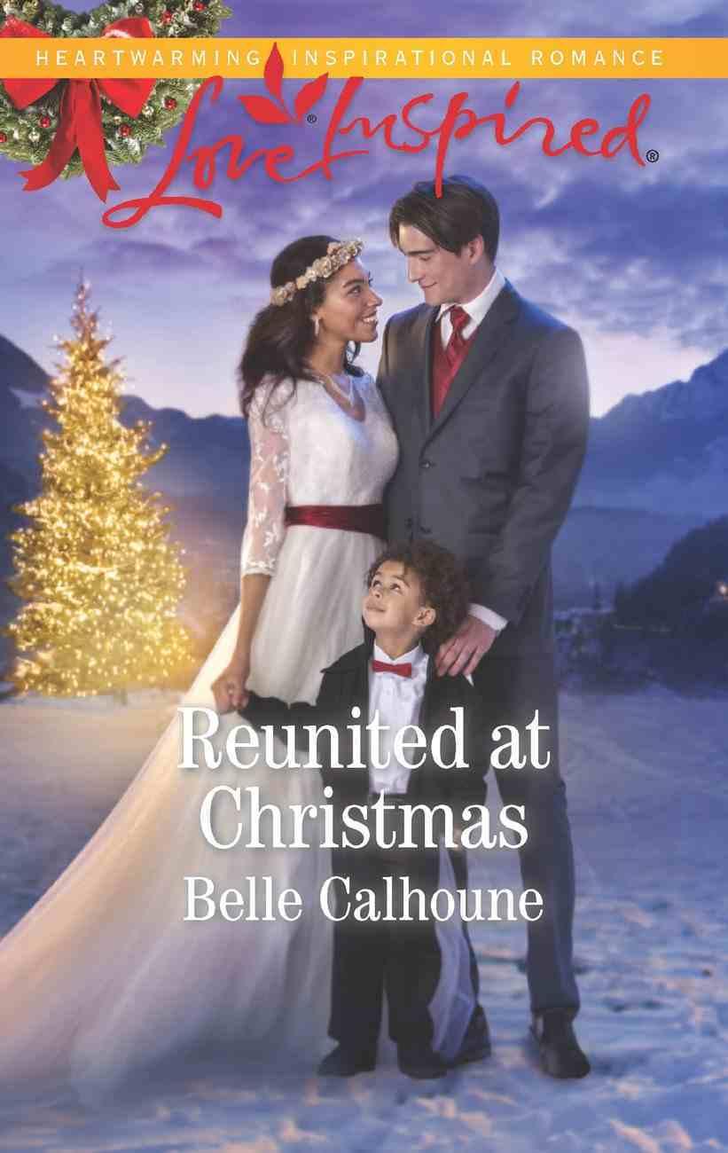 Reunited At Christmas (Love Inspired Series) eBook