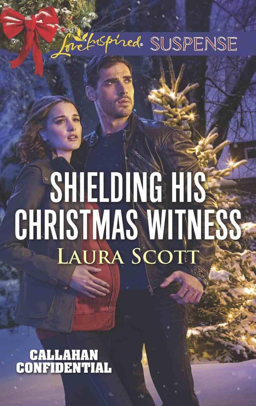 Shielding His Christmas Witness (Love Inspired Suspense Series) eBook