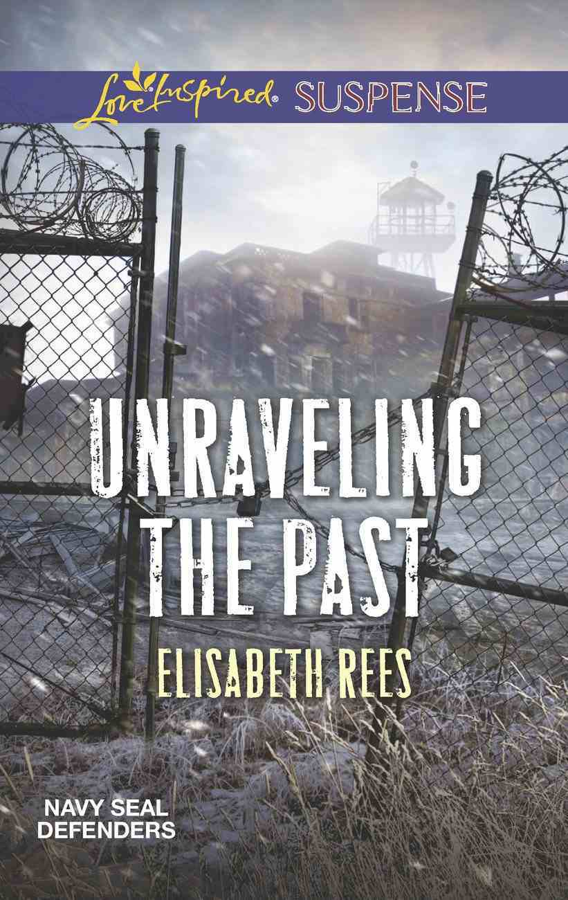 Unraveling the Past (Love Inspired Suspense Series) eBook
