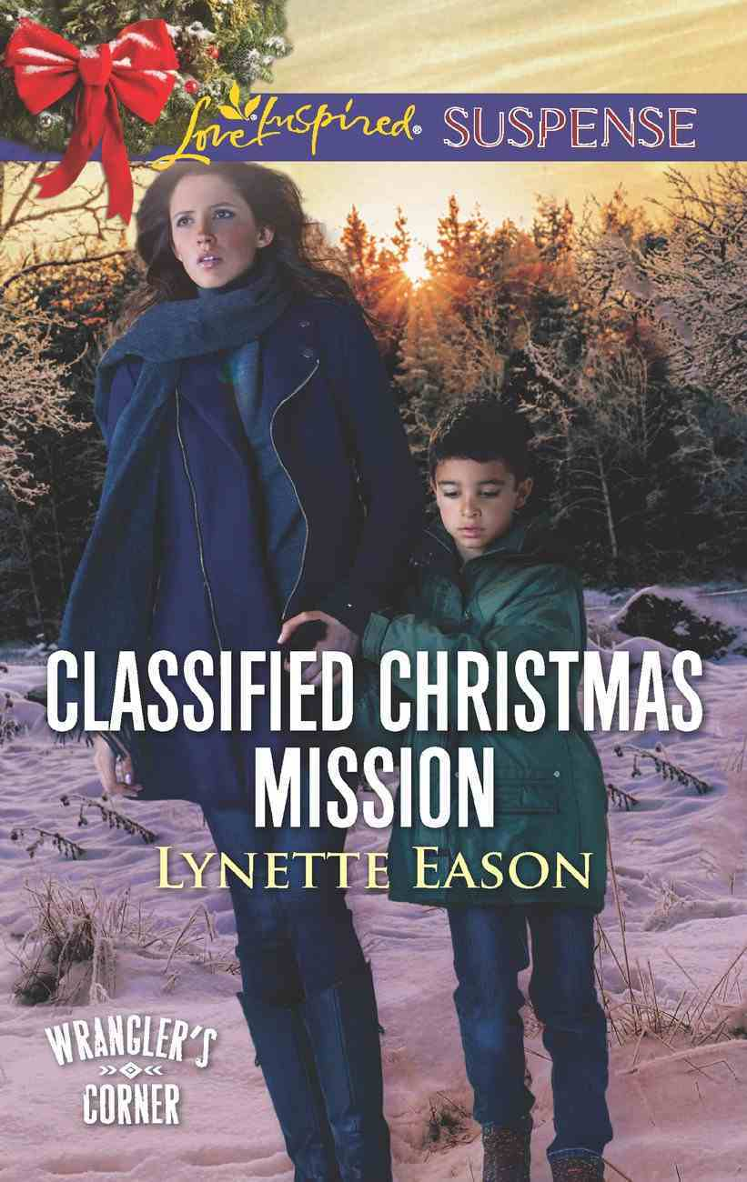 Classified Christmas Mission (Love Inspired Suspense Series) eBook