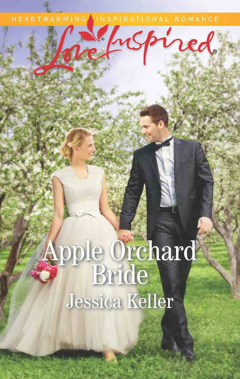 Apple Orchard Bride (Love Inspired Series) eBook