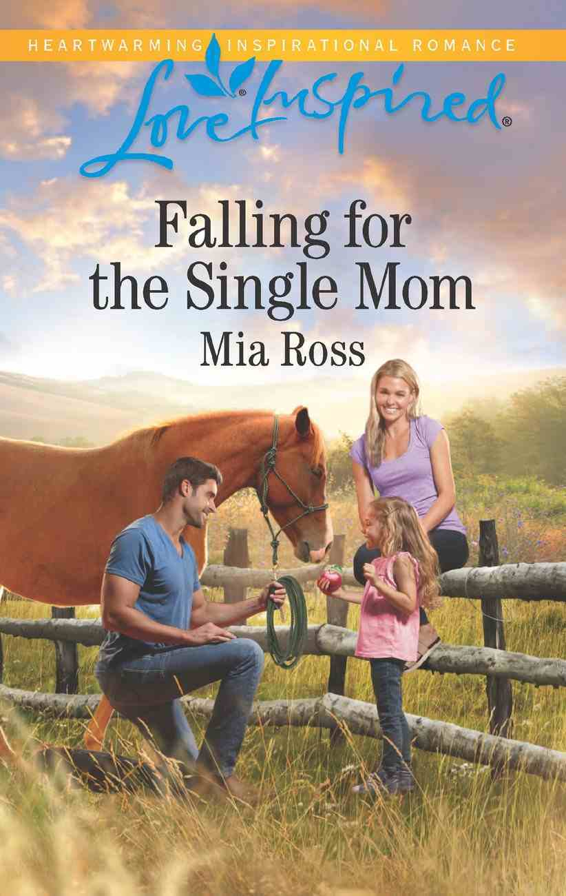 Falling For the Single Mom (Love Inspired Series) eBook
