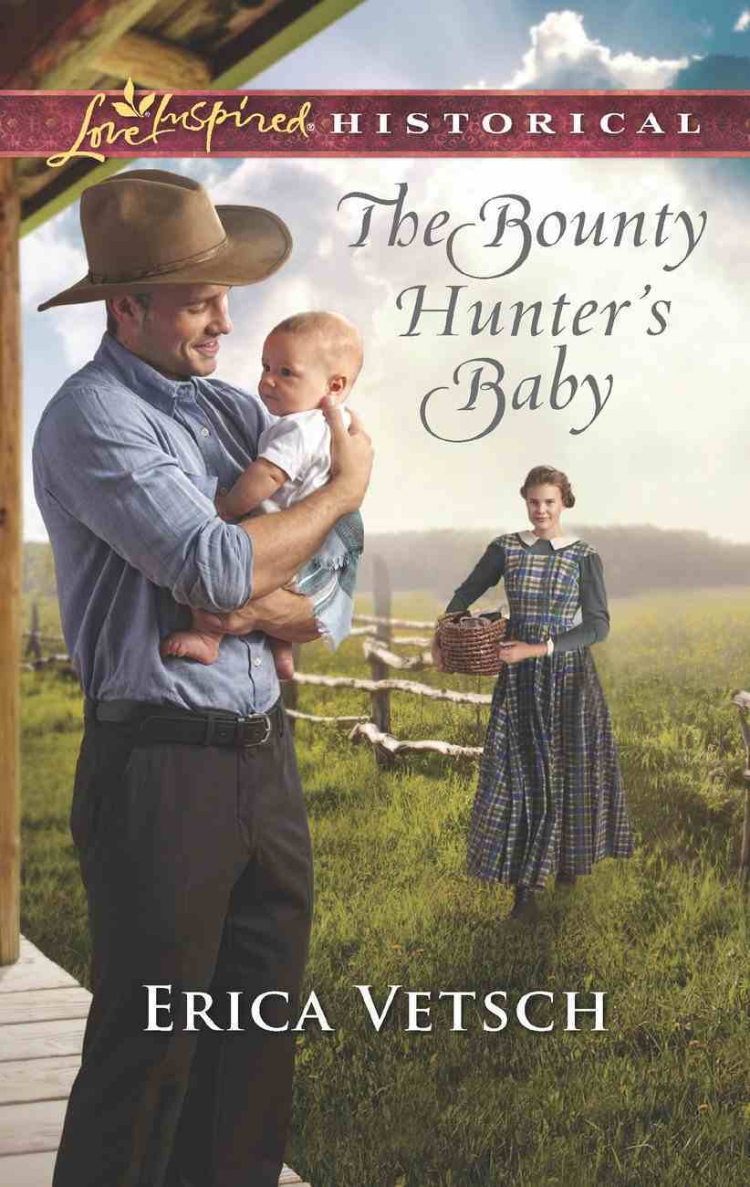 The Bounty Hunter's Baby (Love Inspired Historical Series) eBook