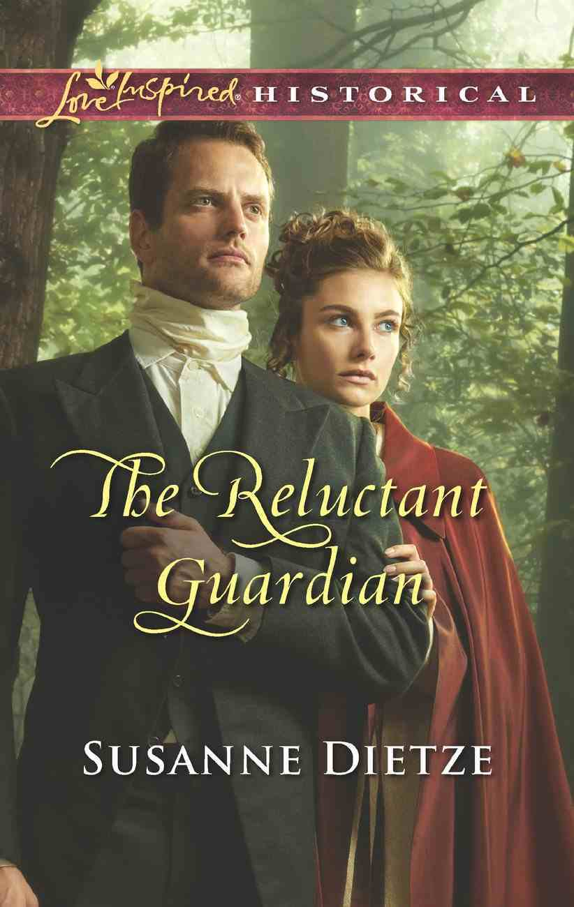 The Reluctant Guardian (Love Inspired Series Historical) eBook