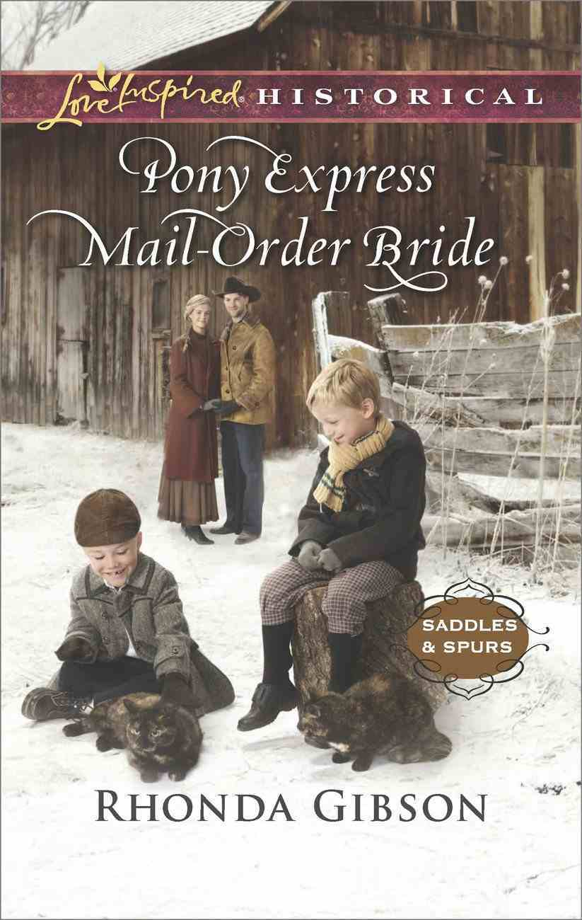 Pony Express Mail-Order Bride (Love Inspired Historical Series) eBook